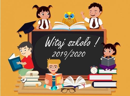 Nowy rok szkolny 2019/2020